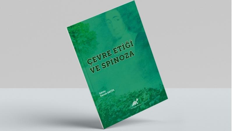 """Akyüz'ün """"Çevre Etiği ve Spinoza"""" Kitabı Çıktı"""