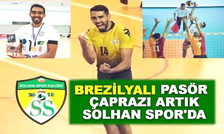 Brezilyalı Pasör Çaprazı Artık Solhan Spor'da