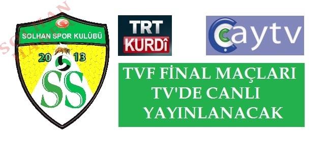 Final Maçları Tv'den Canlı Yayınlanacak