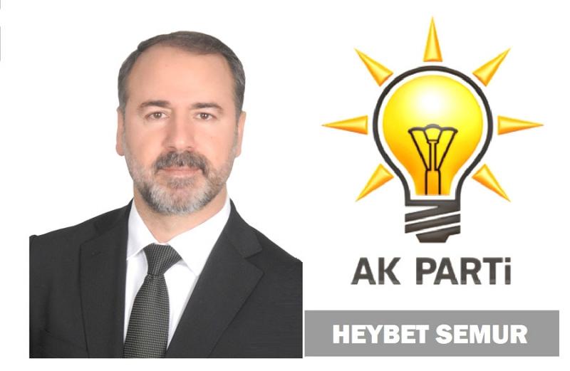 Heybet Semur, AK Parti'den Aday Adayı